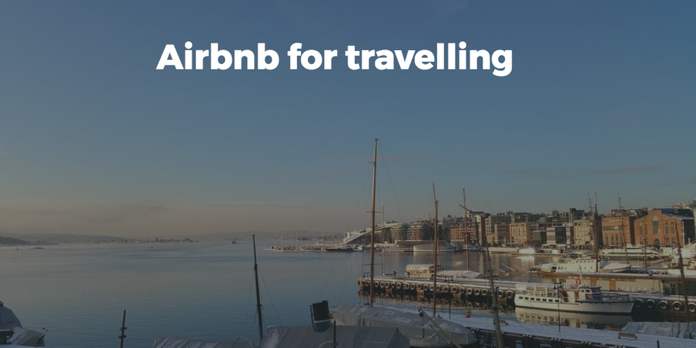 Airbnb for travelling!