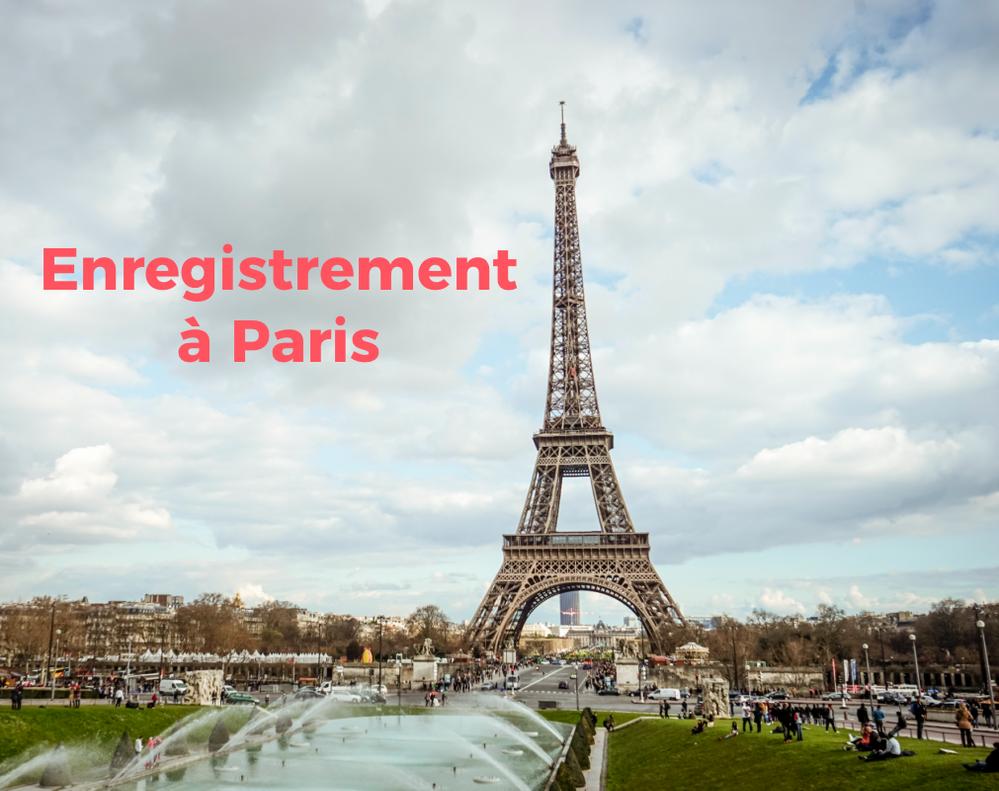 Enregistrement à Paris : toutes les réponses à vos questions