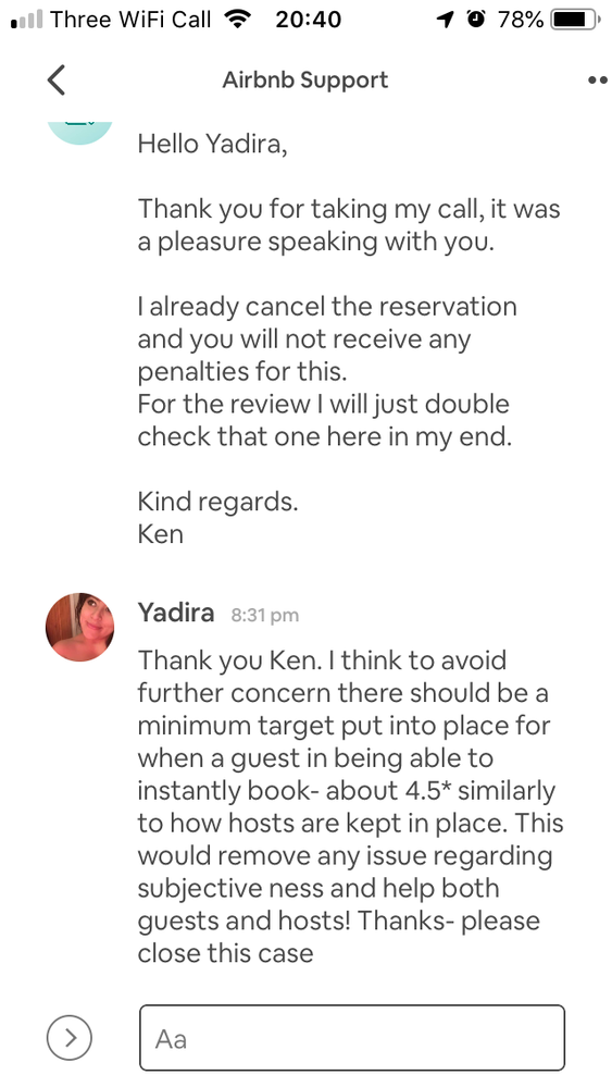 Their response:  Thank you very much for that and I am here if you need help  Here's a link where you can send a feed backs:  https://www.airbnb.com/help/feedback We would really appreciate it and your voice would be a great contribution to our growing community.  Regards, Ken