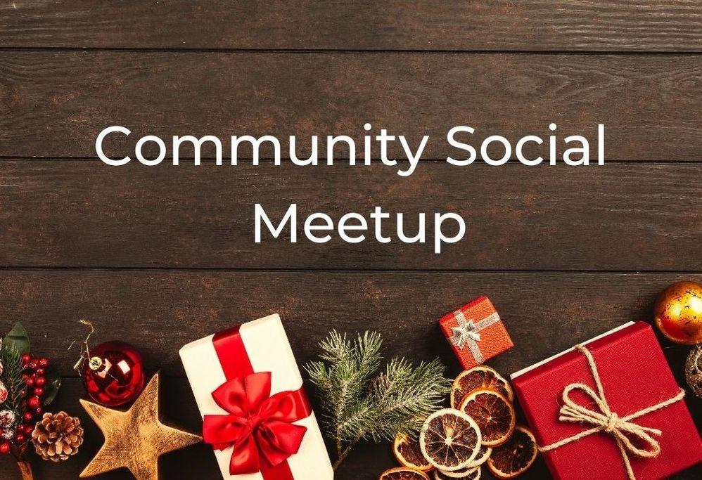 [Meetup] December 17th, 2020: Festive Community Social