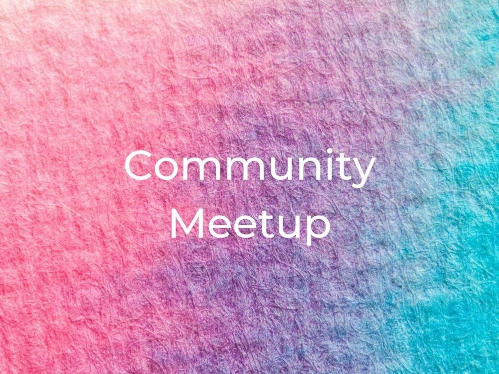 Community Center Social Online Meetup:  April 15th